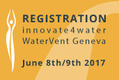 Register for innovate4water - WATERVENT Geneva 2017